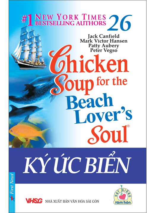 CHICKEN SOUP FOR THE BEACH LOVER'S SOUL 26 – KÝ ỨC BIỂN