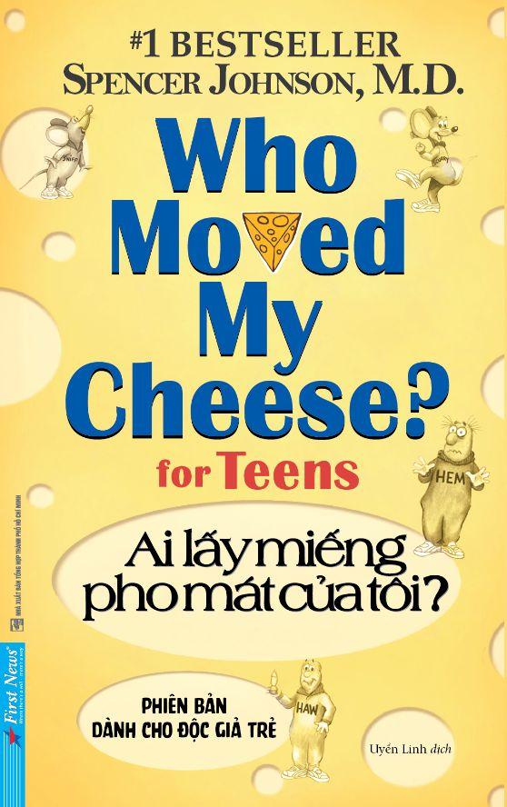 AI LẤY MIẾNG PHO MÁT CỦA TÔI? - Phiên bản dành cho độc giả trẻ