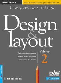 Ý TƯỞNG, BỐ CỤC VÀ THỂ HIỆN - DESIGN & LAYOUT (VOLUME 2)