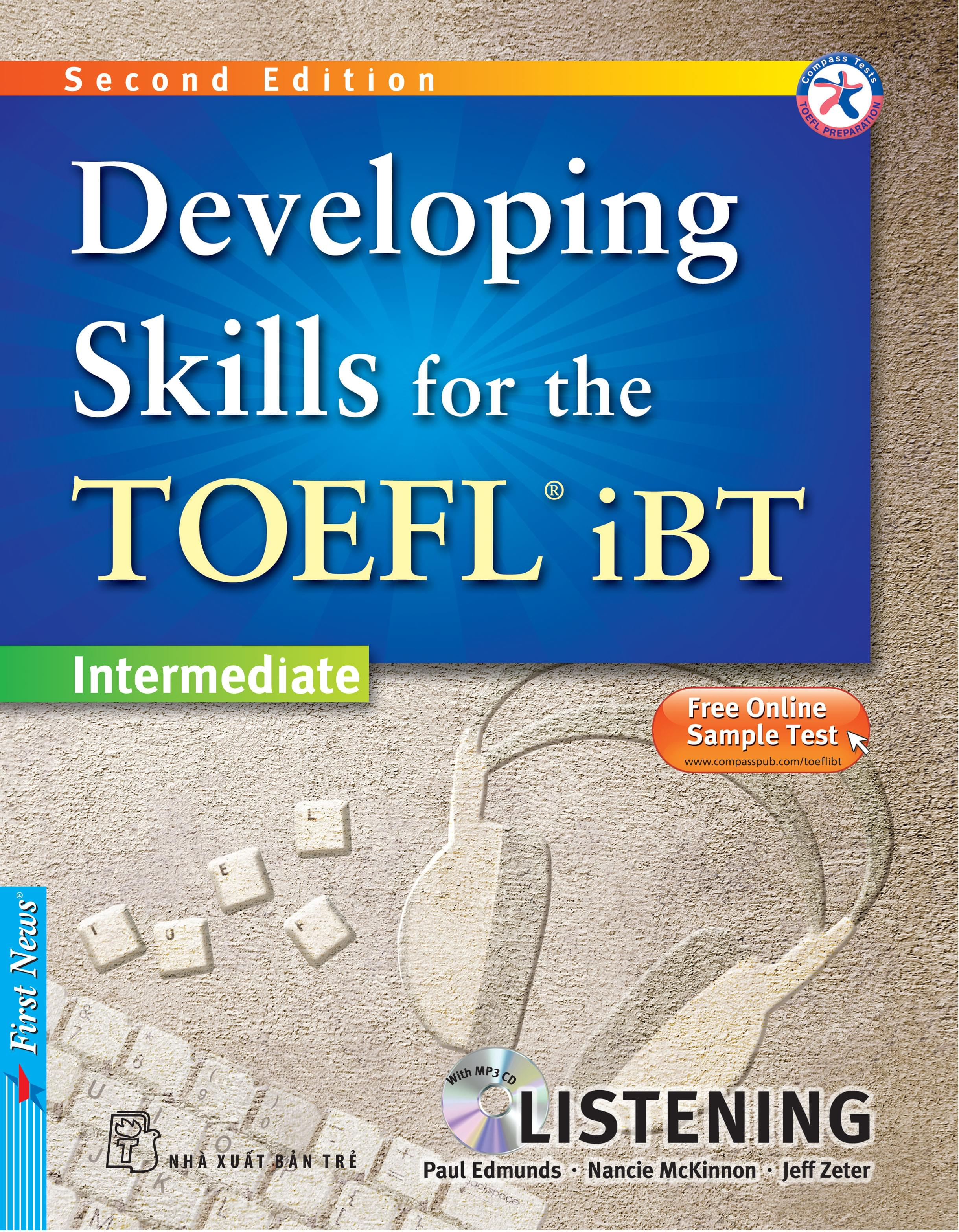 DEVELOPING SKILLS FOR THE TOEFL IBT - LISTENING (Kèm CD Mp3)