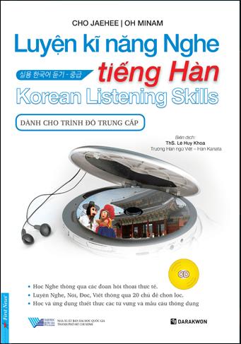 Luyện Kĩ Năng Nghe Tiếng Hàn - Dành Cho Trình Độ Trung Cấp (Kèm CD)