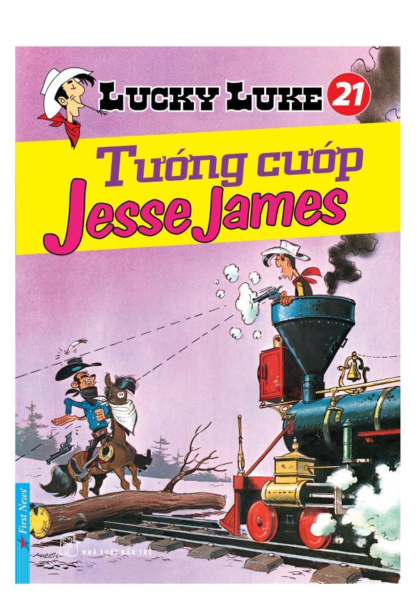 LUCKY LUKE 21 - TƯỚNG CƯỚP JESSE JAMES