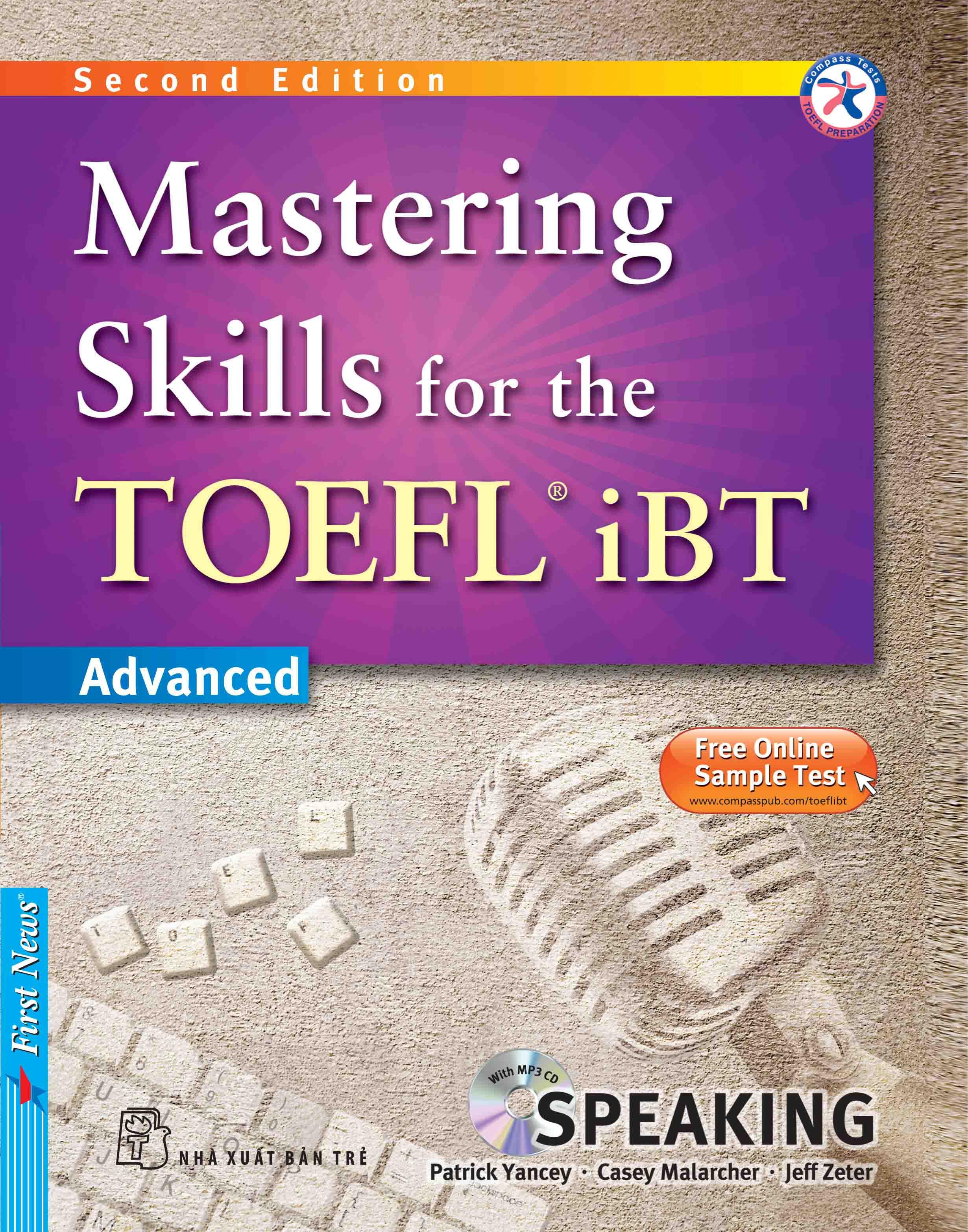 MASTERING SKILLS FOR THE TOEFL IBT - SPEAKING (Kèm CD Mp3)