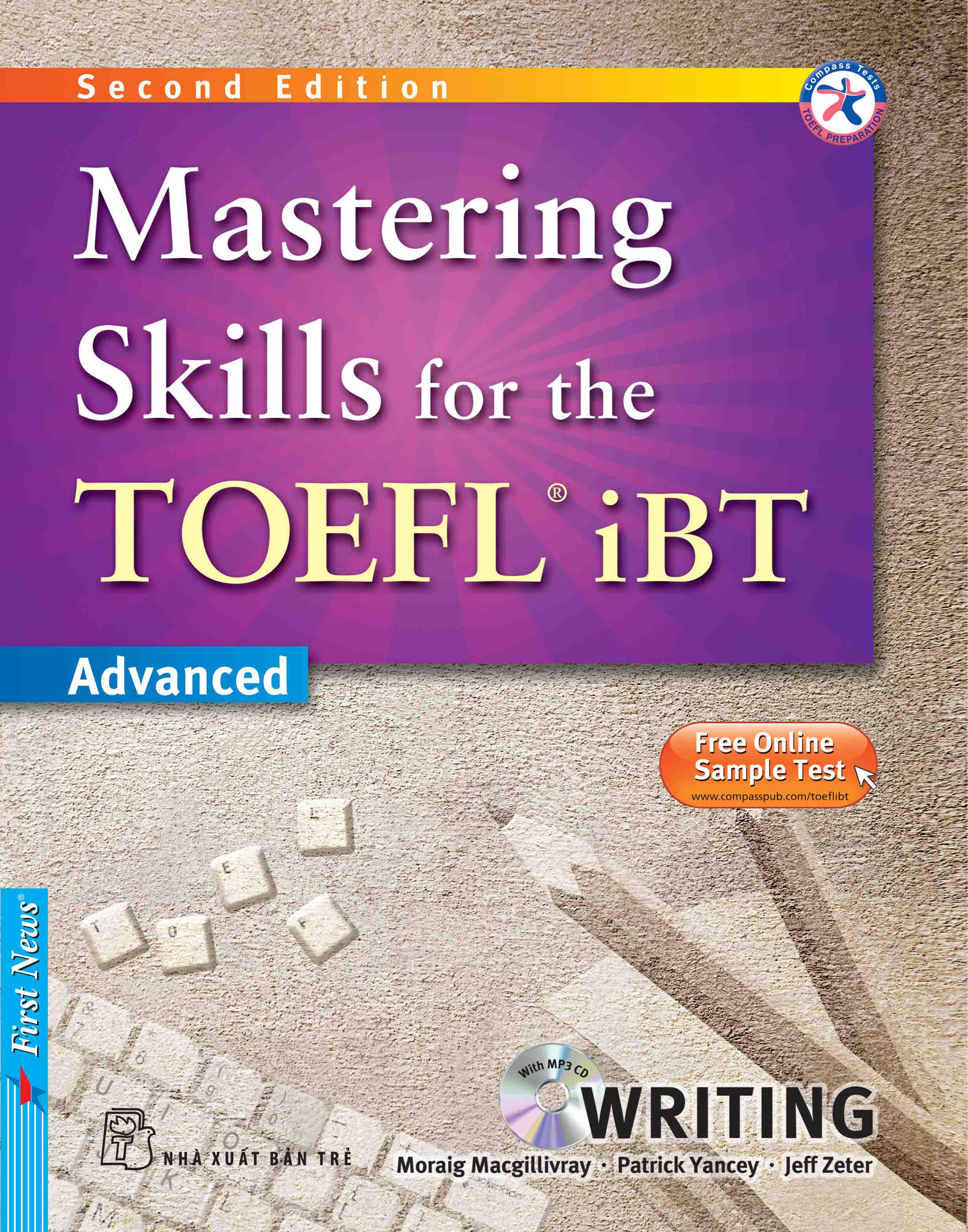 MASTERING SKILLS FOR THE TOEFL IBT - WRITING (Kèm CD Mp3)
