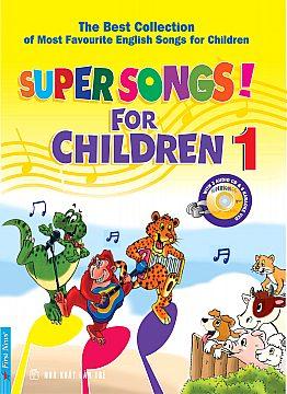 SUPER SONGS! FOR CHILDREN - TUYỂN TẬP NHỮNG BÀI HÁT TIẾNG ANH THIẾU NHI ĐƯỢC YÊU THÍCH NHẤT