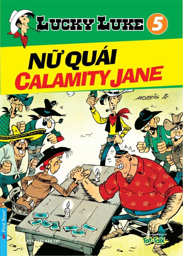 LUCKY LUKE TẬP 5 - NỮ QUÁI CALAMITY JANE