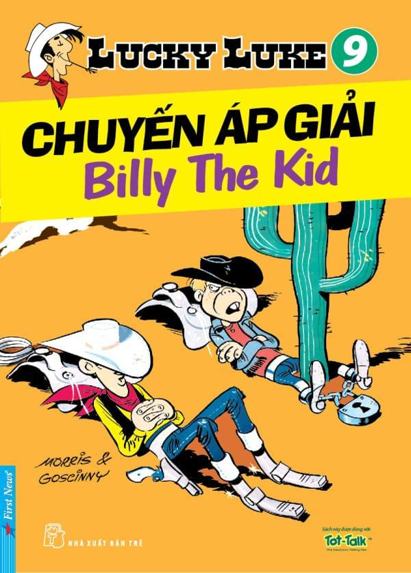 LUCKY LUKE TẬP 9 - CHUYẾN ÁP GIẢI BILLY THE KID