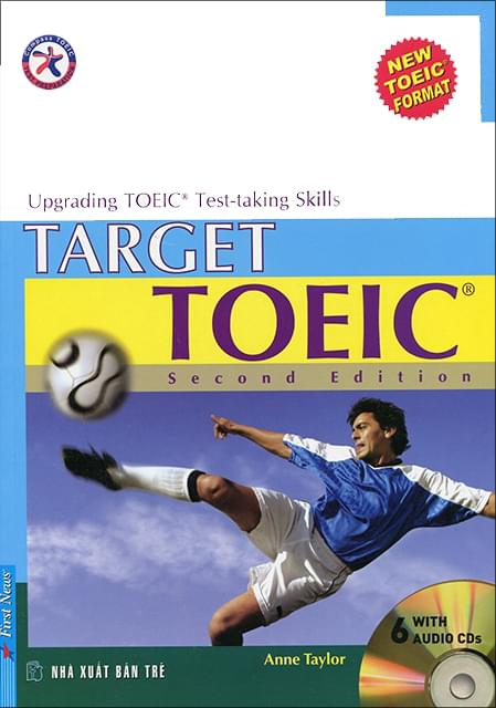 TARGET TOEIC, SECOND EDITION (W/6 AUDIO CDS), UPGRADING TOEIC TEST-TAKING SKILLS