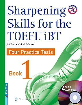 SHARPENING SKILLS FOR THE TOEFL IBT