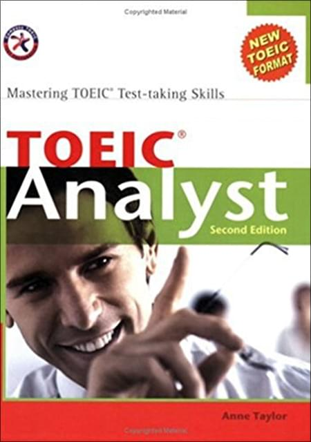 TOEIC ANALYST, SECOND EDITION (WITH 3 AUDIO CDS), MASTERING TOEIC TEST-TAKING SKILLS