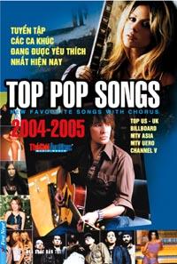 TUYỂN TẬP NHỮNG CA KHÚC ĐANG ĐƯỢC YÊU THÍCH NHẤT: TOP POP SONGS 2004-2005